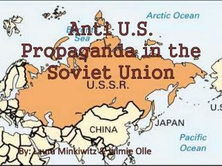Anti U.S. Propaganda in the Soviet Union