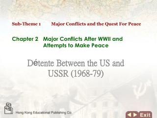 Chapter 2 	Major Conflicts After WWII and Attempts to Make Peace
