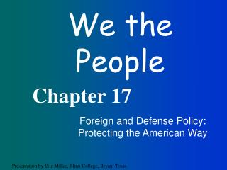 Foreign and Defense Policy: Protecting the American Way
