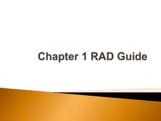 Chapter 1 RAD Guide
