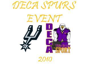 DECA SPURS EVENT
