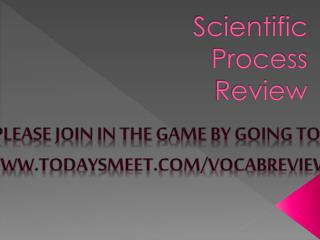 Scientific Process Review
