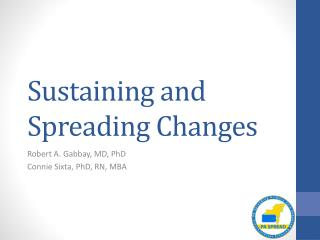 Sustaining and Spreading Changes