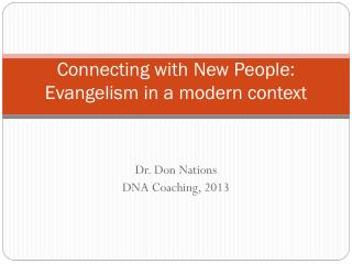 Connecting with New People: Evangelism in a modern context