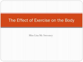 The Effect of Exercise on the Body