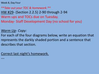 **Take out your TOC  &  homework.** HW #29 - (Section 2.2.5) 2-90 through 2-94