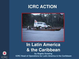 ICRC ACTION