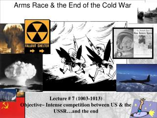 Arms  Race & the End of the Cold War