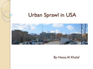 Urban Sprawl in USA