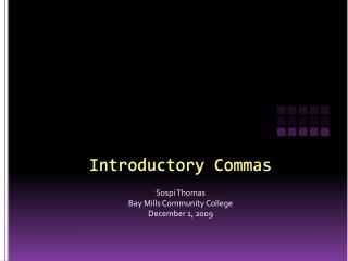 Introductory Commas