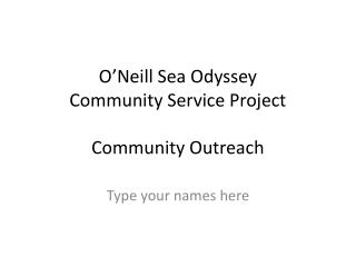 O'Neill Sea Odyssey Community Service Project Community Outreach