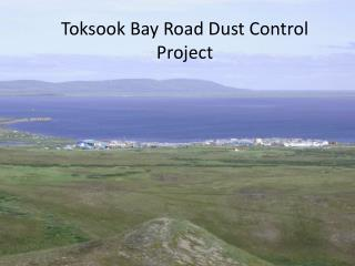 Toksook  Bay Road Dust Control Project