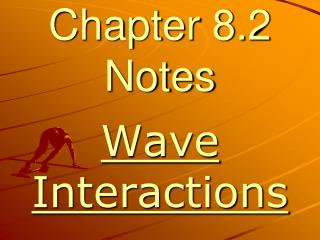 Chapter 8.2 Notes