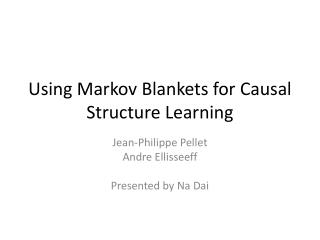 Using Markov Blankets for Causal Structure Learning