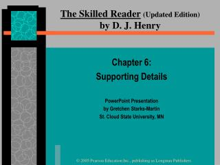 The Skilled Reader Updated Edition  by D. J. Henry