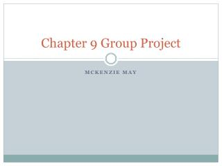 Chapter 9 Group Project