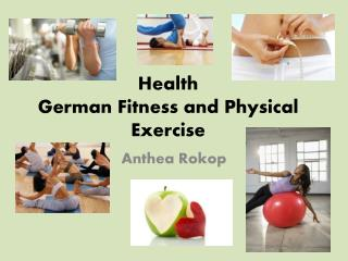 Health German Fitness and Physical Exercise