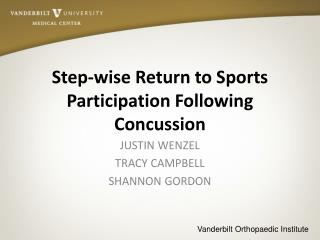 Step-wise Return to Sports Participation Following Concussion