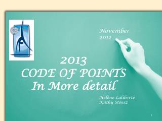 2 013  CODE OF POINTS In More  detail