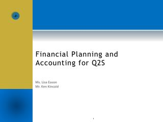 Financial Planning and Accounting for Q2S