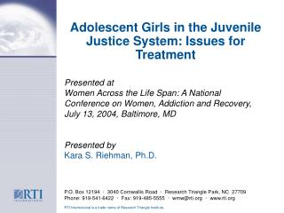 Adolescent Girls in the Juvenile Justice System: Issues for Treatment