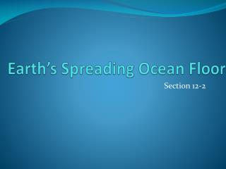 Earth's Spreading Ocean Floor