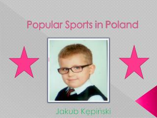 Popular  Sports  in  Poland