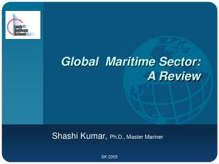 Global  Maritime Sector: A Review