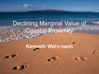 Declining Marginal Value of Coastal Proximity