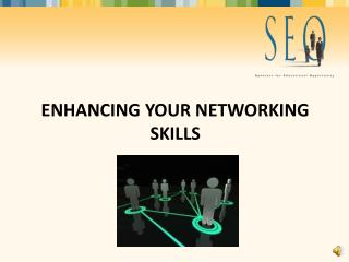 Enhancing Your Networking Skills