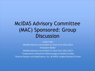 McIDAS Advisory Committee (MAC) Sponsored: Group Discussion