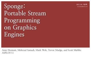 Sponge: Portable Stream Programming on Graphics Engines
