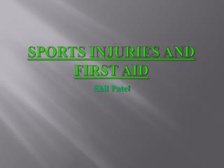 Sports injuries and first aid
