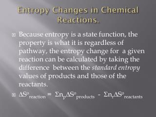 Entropy Changes in Chemical Reactions.