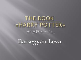 The Book  « HARRY  Potter »