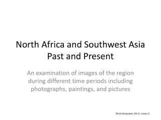 North Africa and Southwest Asia Past and Present