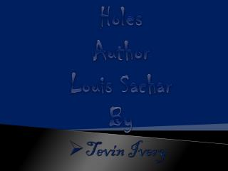 Holes Author Louis Sachar By