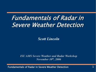 Fundamentals of Radar in Severe Weather Detection
