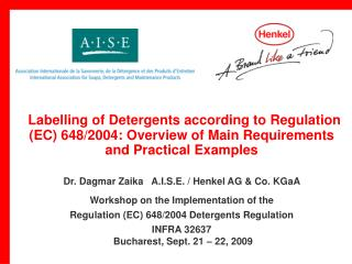 Labelling of Detergents according to Regulation (EC) 648/2004: Overview of Main Requirements and Practical Examples