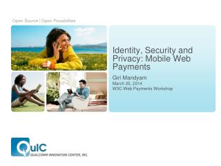 Identity, Security and Privacy: Mobile Web Payments