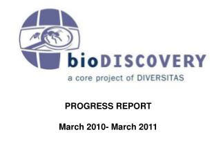 PROGRESS REPORT March 2010- March 2011