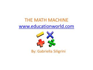 THE MATH MACHINE educationworld