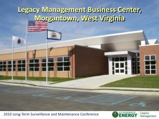 Legacy Management Business Center, Morgantown, West Virginia