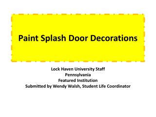 Paint Splash Door Decorations