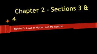 Chapter 2 - Sections 3 & 4