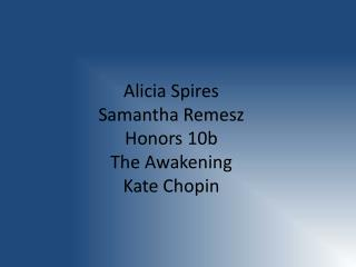 kate chopin the awakening outline Mla style formatting guide basic information the format most widely accepted for research papers and citations is that of the modern language association, or mla format.