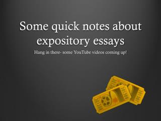 Some quick notes about expository essays