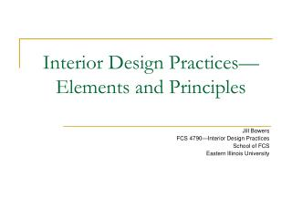 Interior Design Practices—Elements and Principles