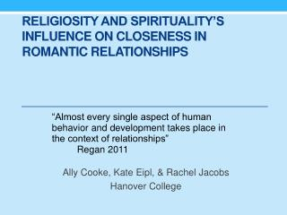 Religiosity and Spirituality's Influence on Closeness in Romantic Relationships