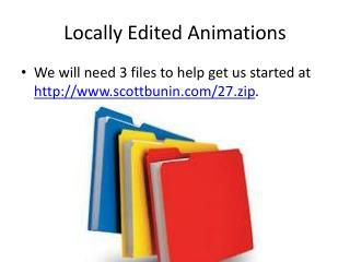 Locally Edited Animations